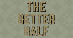 The Better Half - Brighton